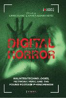 Click to view product details and reviews for Digital Horror Haunted Technologies Network Panic and the Found Footage.