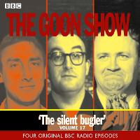 The Goon Show Classics: v.17: The...