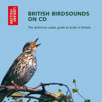 British Bird Sounds: The Definitive...