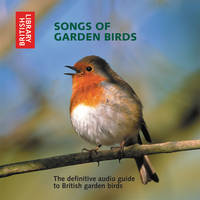 Songs of Garden Birds: The Definitive...