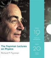 Feynman Lectures on Physics: Feynman on Quantum Mechanics and Electromagnetism: v. 19 & v. 20