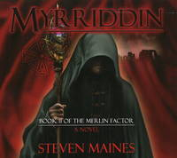 Myrriddin: Book II of the Merlin Factor