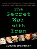 Secret War with Iran: The 30-Year...