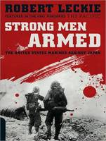 Strong Men Armed: The United States...