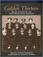 The Golden Thirteen: Recollections of...