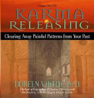Karma Releasing: Clearing Away ...