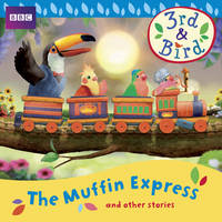 3rd and Bird: The Muffin Express and...