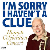 I'm Sorry I Haven't a Clue: Humph Celebration Concert
