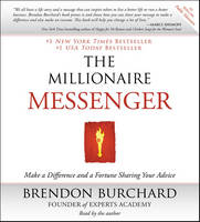 The Millionaire Messenger: Make a...