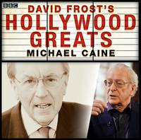 Sir David Frost: Hollywood Greats: ...