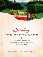 Stealing the Mystic Lamb: The True...