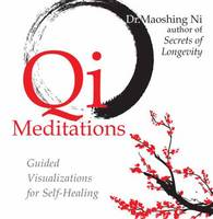 QI Meditations: Guided Visualizations...