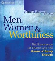 Men, Women and Worthiness: The...