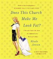 Does This Church Make Me Look Fat?: A...