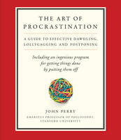 The Art of Procrastination: A Guide ...