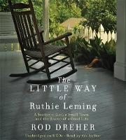 The Little Way of Ruthie Leming: A...