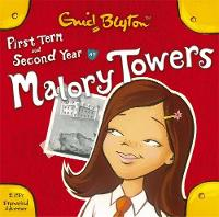 First Form at Malory Towers: AND...