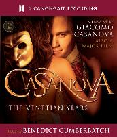 Casanova: The Venetian Years - The...