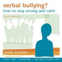 Verbal Bullying?: How to Stay Strong...