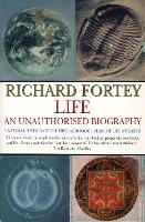 Life: An Unauthorised Biography: A...