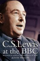 C.S.Lewis at the BBC: Messages of ...