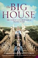 The Big House: The Story of a Country...