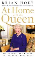 At Home with the Queen: Life Through...