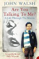 Are You Talking to Me?: A Life ...