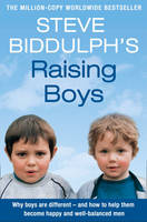 Raising Boys: Why Boys are Different ...