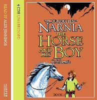 The Horse and His Boy: Complete &...