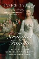 The Strangest Family: The Private...
