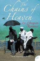 The Chains of Heaven: An Ethiopian...