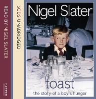 Toast: The Story of a Boy's Hunger:...