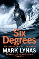 Six Degrees: Our Future on a Hotter...