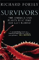 Survivors: The Animals and Plants ...
