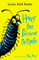 Harry the Poisonous Centipede: A ...