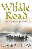 The Whale Road (The Oathsworn Series,...