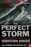 The Perfect Storm: A True Story of ...
