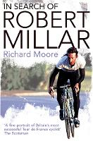 In Search of Robert Millar:...