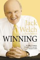 Winning: The Ultimate Business How-To...