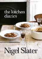 The Kitchen Diaries: A Year in the...