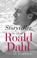 Storyteller: The Life of Roald Dahl