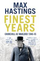 Finest Years: Churchill as Warlord...