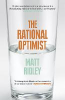 The Rational Optimist: How Prosperity...