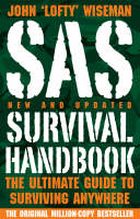 SAS Survival Handbook: The Ultimate...