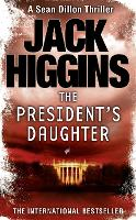 The President's Daughter (Sean Dillon...