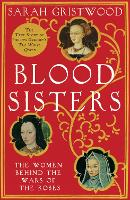 Blood Sisters: The Women Behind the...