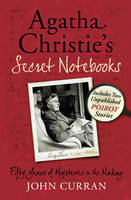 Agatha Christie's Secret Notebooks:...