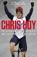 Chris Hoy: The Autobiography