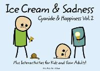 Cyanide and Happiness: Ice Cream and...